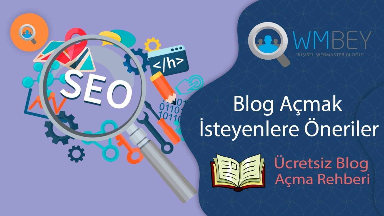 blog açmak isteyenlere öneriler ücretsiz